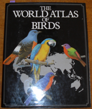 Image for World Atlas of Birds, The