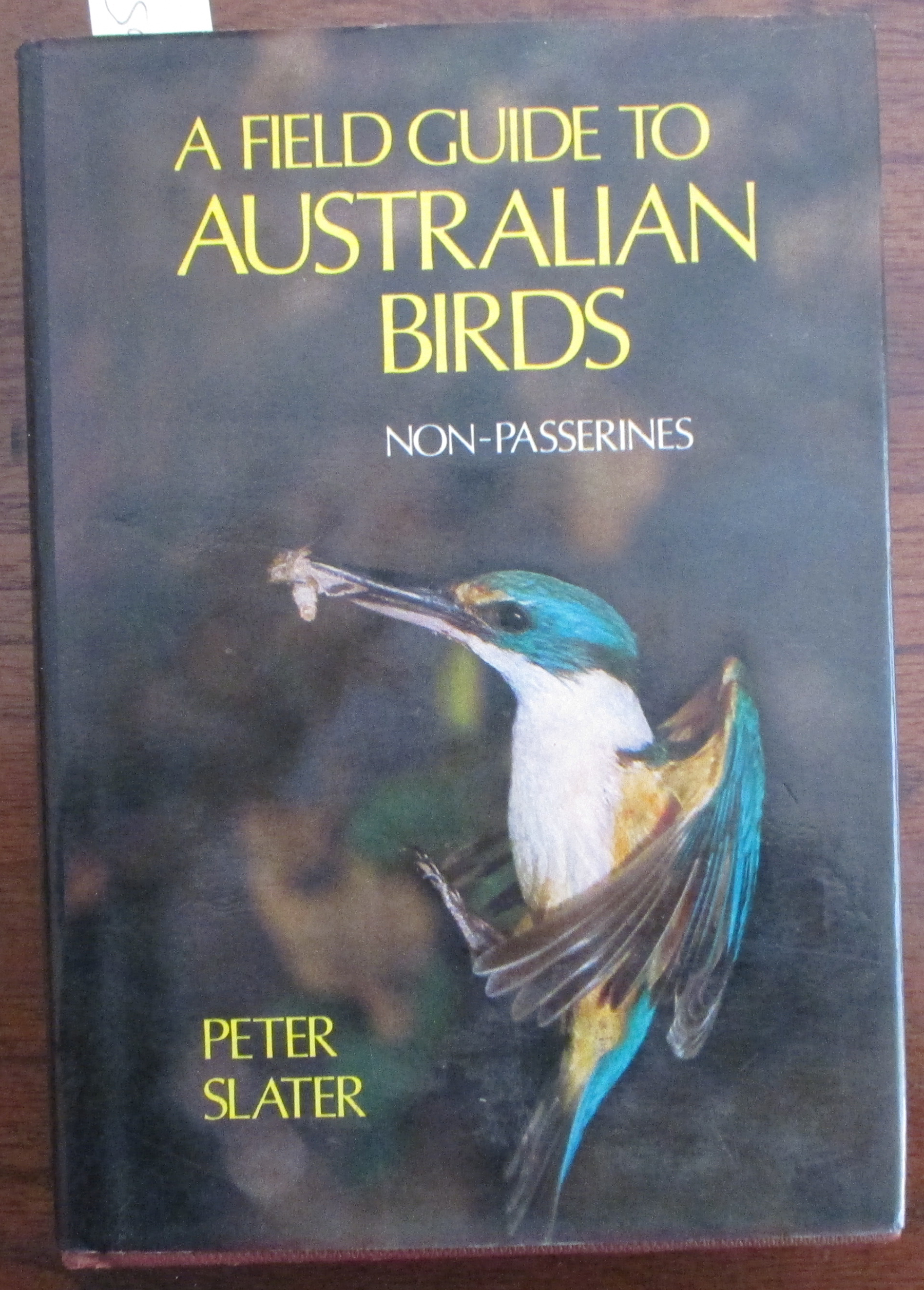 Image for Field Guide to Australian Birds, A: Non Passerines (Volume 1)