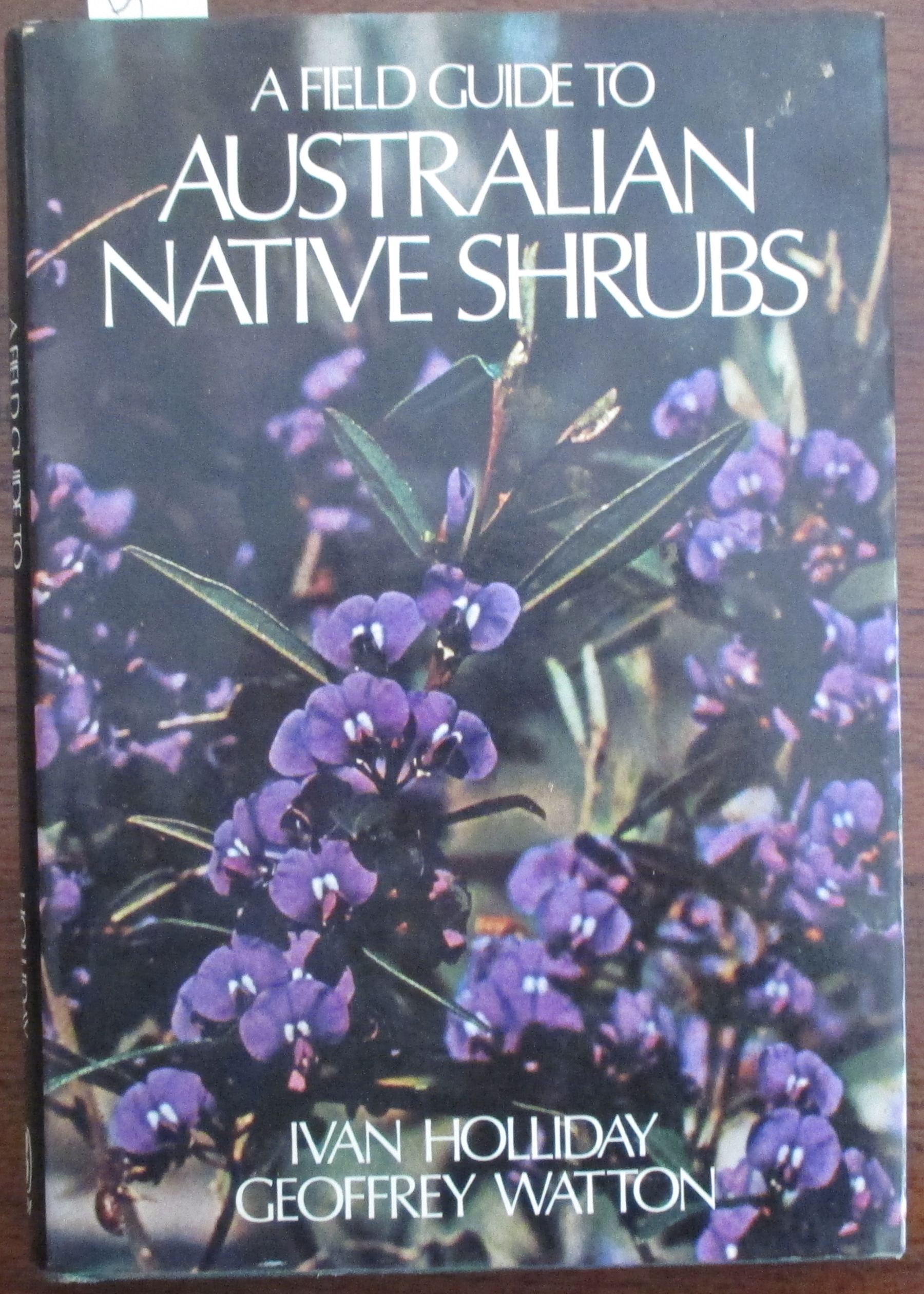 Image for Field Guide to Australian Native Shrubs, A