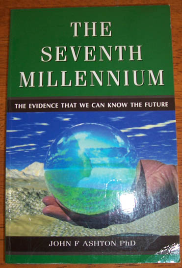 Image for Seventh Millennium, The: The Evidence That We Can Know the Future