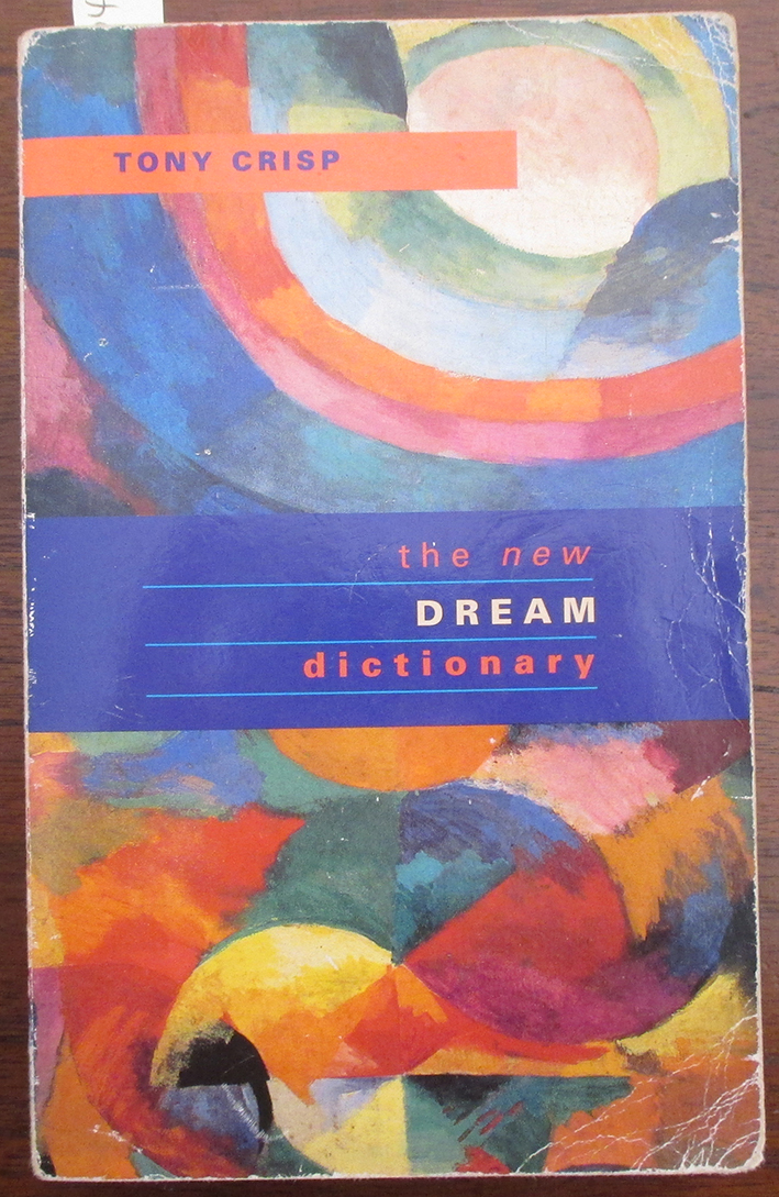 Image for New Dream Dictionary, The: A Handbook of Dream Meanings and Sleep Experiences