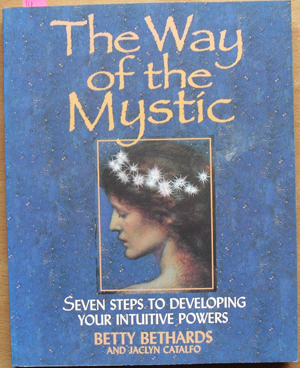 Image for Way of the Mystic, The: Seven Steps to Developing Your Intuitive Powers