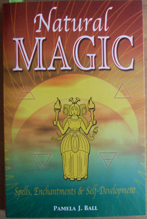 Image for Natural Magic: Spells, Enchantments & Self-Development