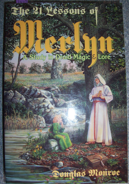 Image for 21 Lessons of Merlyn, The: A Study of Druid Magic & Lore