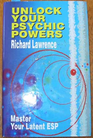 Image for Unlock Your Psychic Powers: Master Your Latent ESP