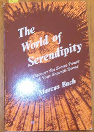 Image for World of Serendipity, The: Discover the Secret Power of Your Seventh Sense