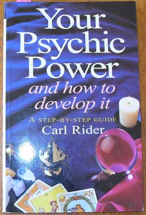Image for Your Psychic Power and How to Develop it: A Step-By-Step Guide