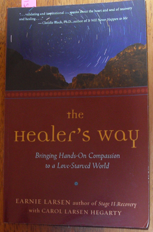 Image for Healer's Way, The: Bringing Hands-On Compassion to a Love-Starved World