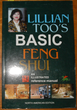 Image for Lilian Too's Basic Feng Shui: An Illustrated Reference Manual