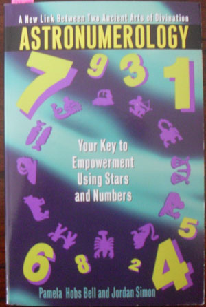 Image for Astronumerology: Your Key to Empowerment Using Stars and Numbers