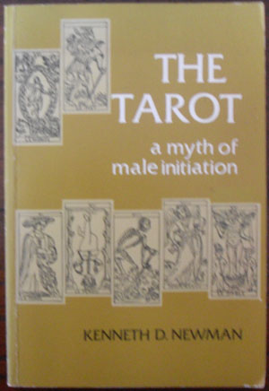 Image for Tarot, The: A Myth of Male Initiation