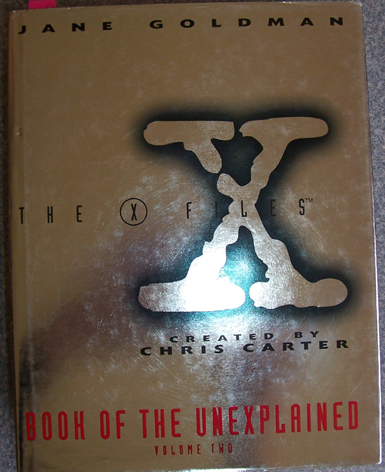 Image for Book of the Unexplained: The X Files (Volume 2)