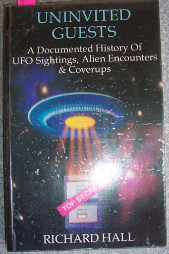 Image for Univited Guests: A Documented History of UFO Sigtings, Alien Encounters and Coverups