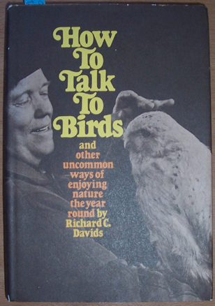 Image for How to Talk to Birds and Other Uncommon Ways of Enjoying Nature the Year Round