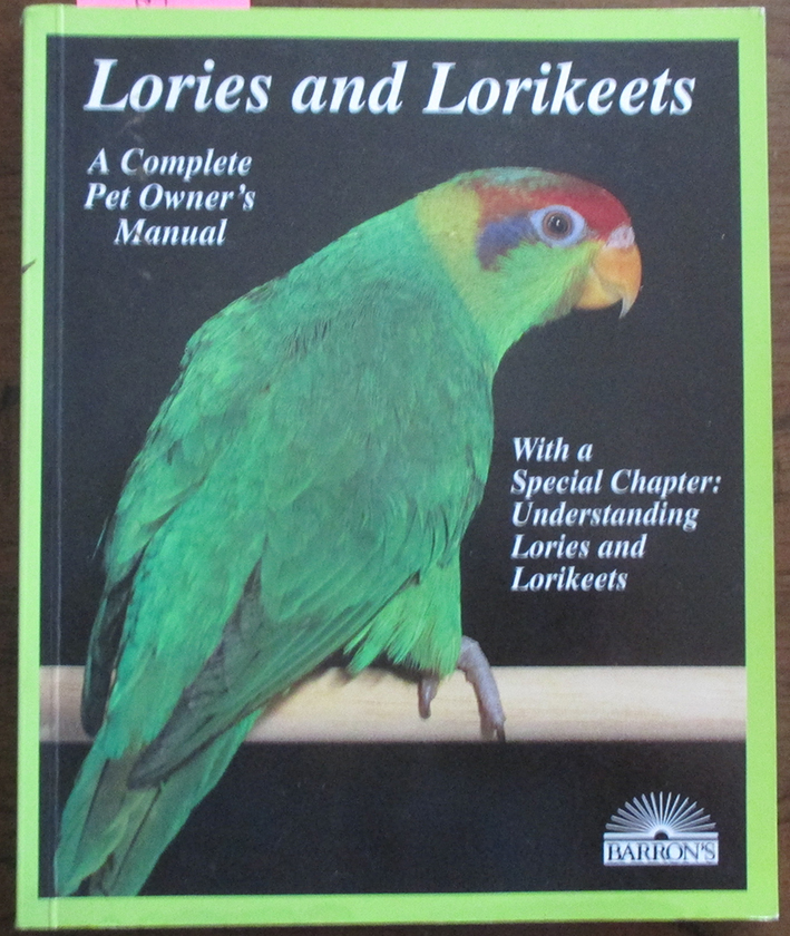 Image for Lories and Lorikeets: A Complete Pet Owner's Manual