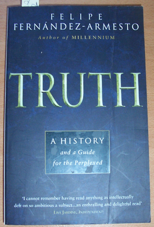 Image for Truth: A History and a Guide for the Perplexed