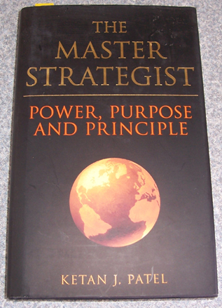 Image for Master Strategist, The: Power, Purpose and Principle