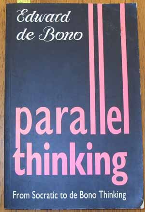 Image for Parallel Thinking: From Socrates to De Bono