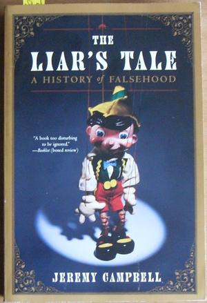 Liar's Tale, The: A History of Falsehood