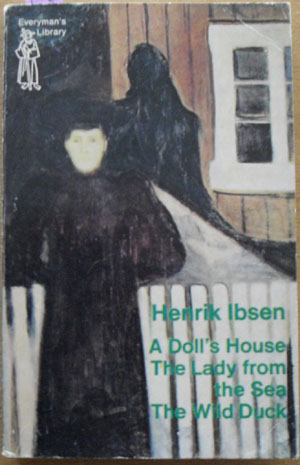 Image for Henrik Ibsen: A Doll's House; The Wild Duck; and The Lady from the Sea