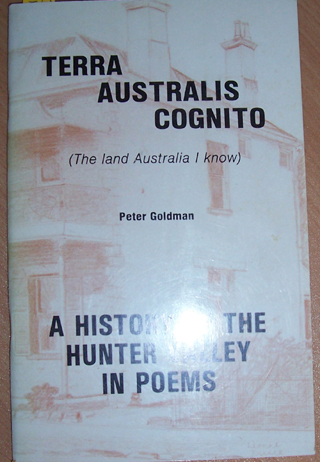 Image for Terra Australis Cognito (The Land Australia I know): A History of the Hunter Valley in Poems