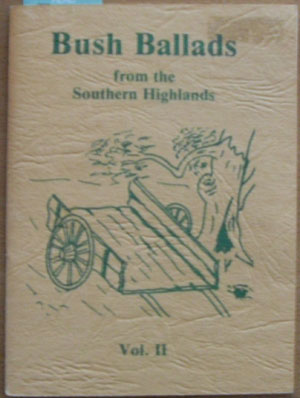 Image for Bush Ballads from the Southern Highlands (Vol. II)