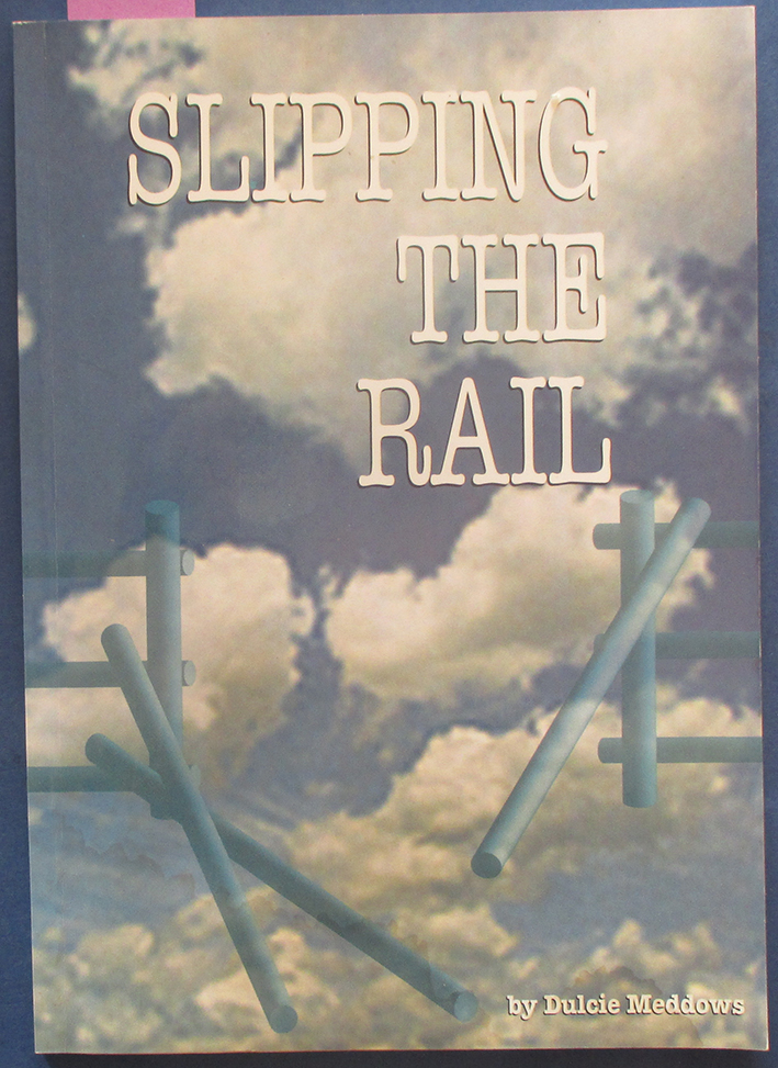 Image for Slipping the Rail