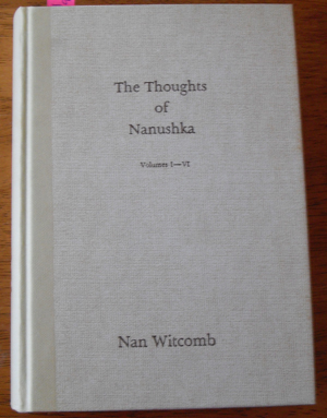 Image for Thoughts of Nanushka, The: Volumes I-VI
