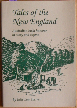 Image for Tales of the New England: Australian Bush Humour in Story and Rhyme