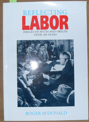 Image for Reflecting Labor: Images of Myth and Origin Over 100 Years