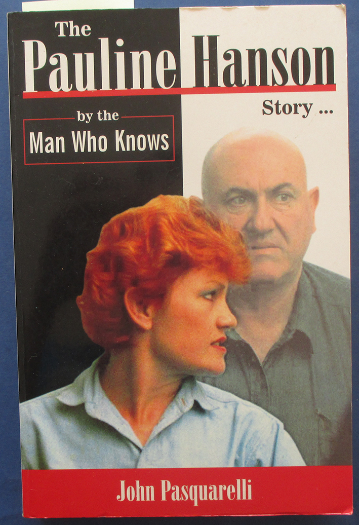 Image for Pauline Hanson Story, The (by the Man Who Knows)