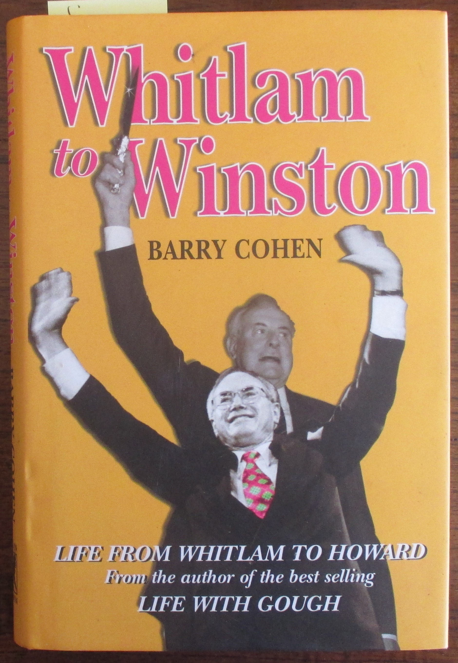 Image for Whitlam to Winston: Life From Whitlam to Howard