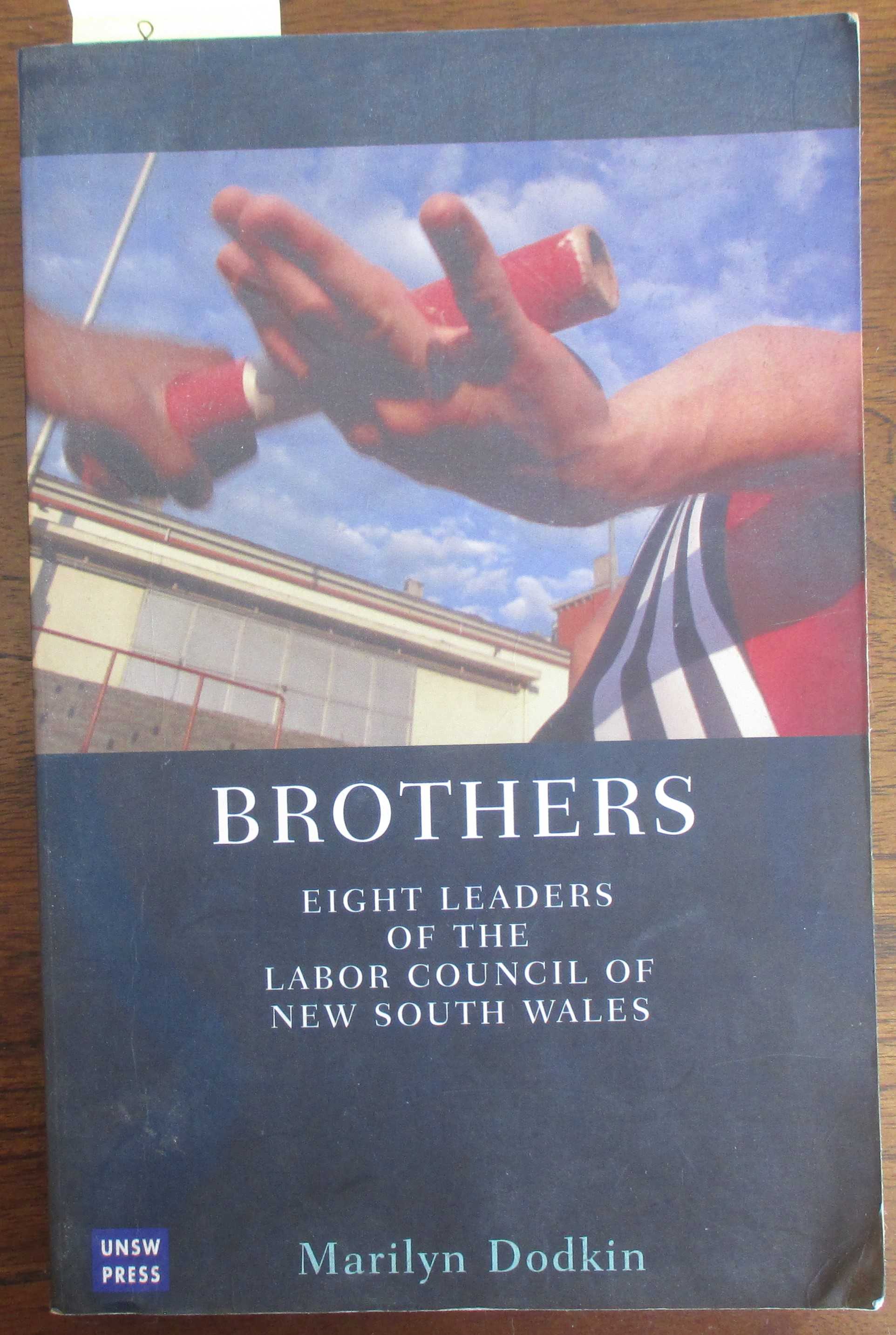 Image for Brothers: Eight Leaders of the Labor Council of New South Wales