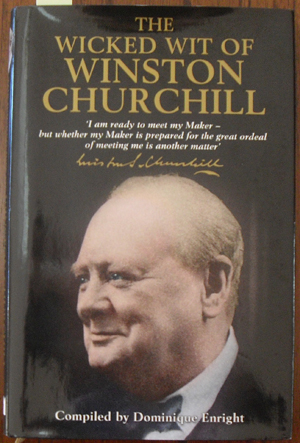 Image for Wicked Wit of Winston Churchill, The