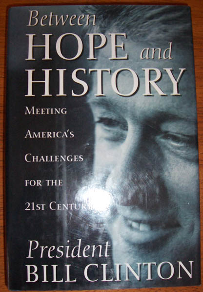 Image for Between Hope and History: Meeting America's Challenges for the 21st Century