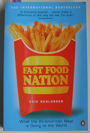 Image for Fast Food Nation: What the All-American Meal is Doing to the World