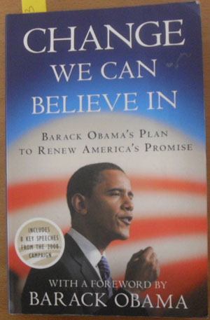 Image for Change We Can Believe In: Barack Obama's Plan to Renew America's Promise