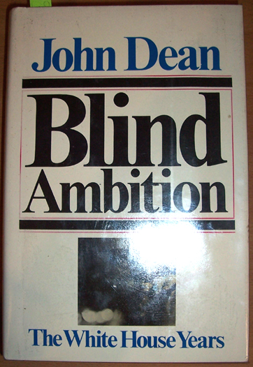 Image for Blind Ambition: The White House Years