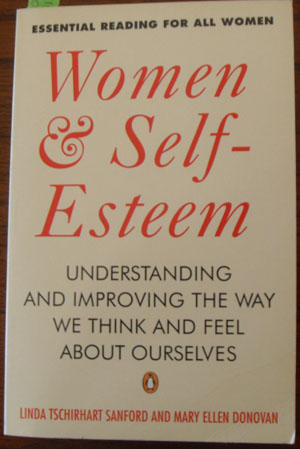 Image for Women & Self-Esteem: Understanding and Improving the Way We Think and Feel About Ourselves