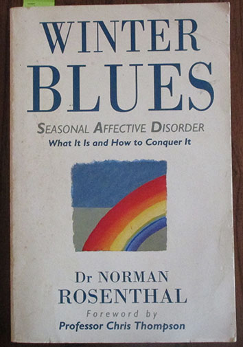Image for Winter Blues: Seasonal Affective Disorder - What It Is and How to Conquer It