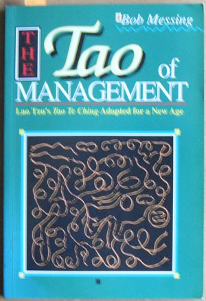Image for Tao of Management, The: An Age Old Study for New Age Managers