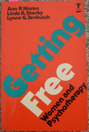 Image for Getting Free: Women and Psychotherapy