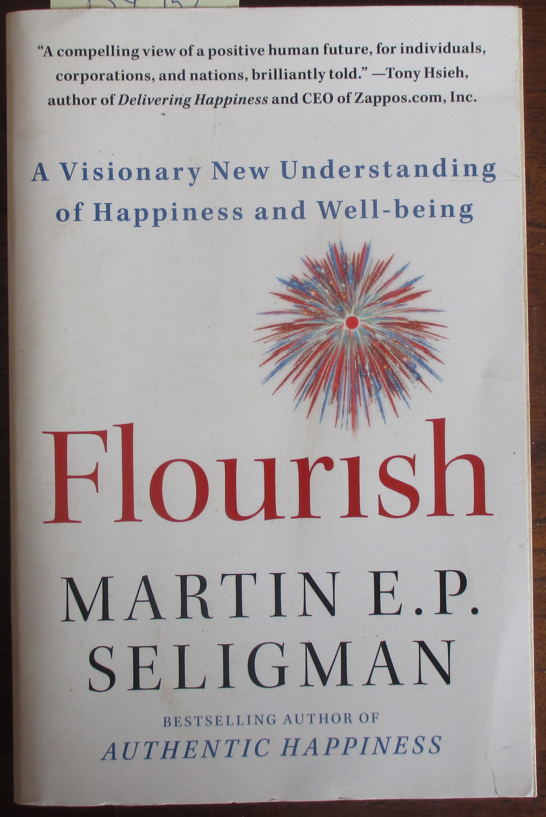 Image for Flourish: A Visionary New Understanding of Happiness and Well-being