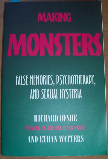 Image for Making Monsters: False Memories, Psychotherapy and Sexual Hysteria