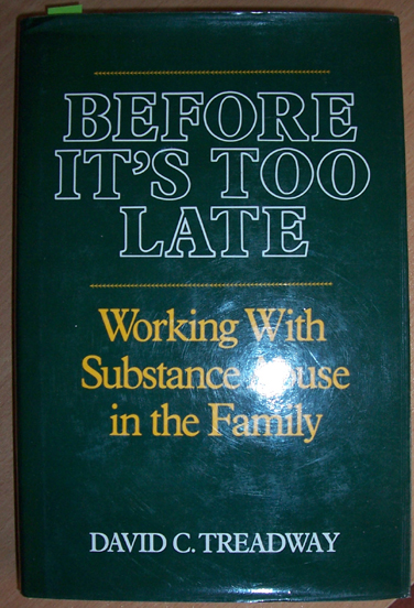 Image for Before It's Too Late: Working with Substance Abuse in the Family