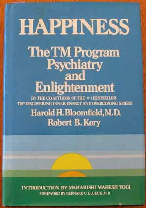 Image for Happiness: The TM Program Psychiatry and Enlightenment