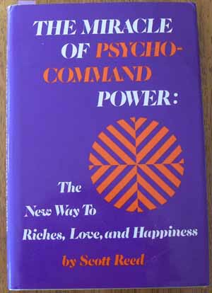 Image for Miracle of Psycho-Command Power, The