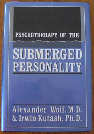 Image for Psychotherapy of the Submerged Personality