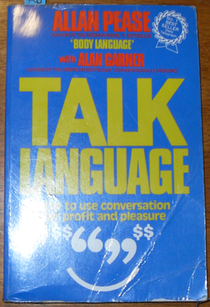 Image for Talk Language: How to Use Conversation for Profit and Pleasure