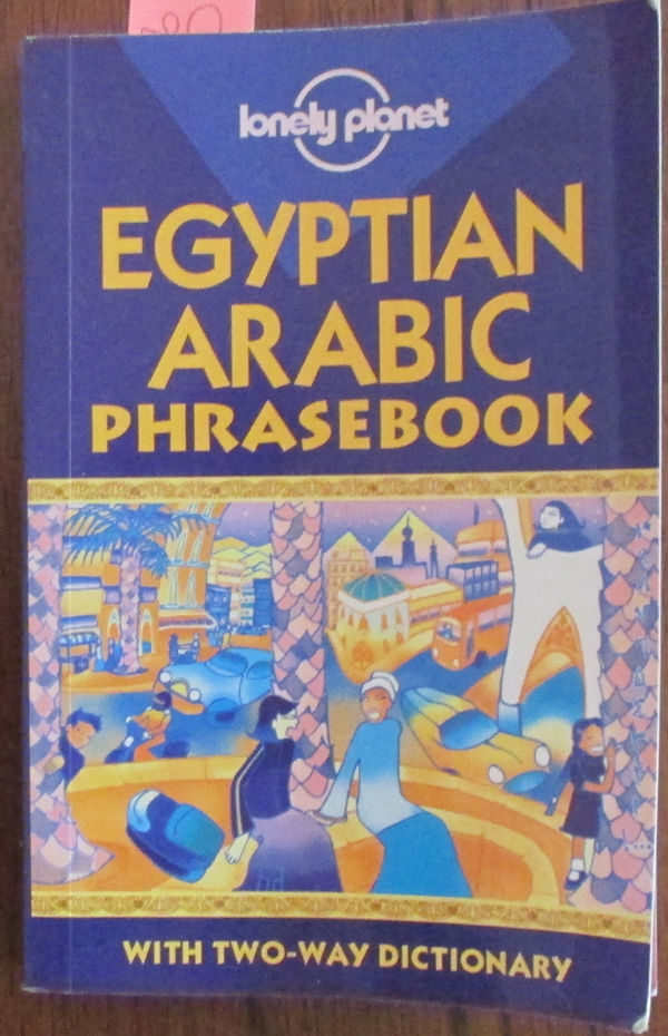 Image for Egyptian Arabic Phrasebook with Two-Way Dictionary (Lonely Planet)